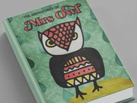 The adventures of Mrs Owl