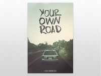 Your Own Road - Final poster