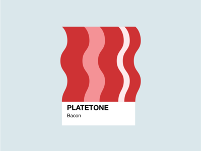 PLATETONE - Bacon