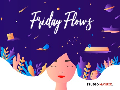 Friday Flows