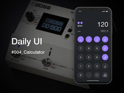Daily UI Challenge #004 Calculator calculator delay effector app ui guitar dailyui