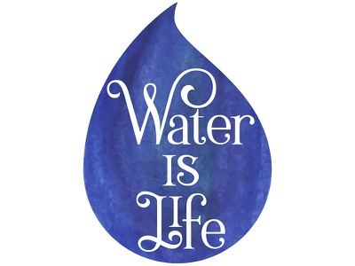 Water is Life  drop rain sign resist protest print poster politics