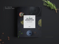 El Mate Argentino   Coffee Table Book
