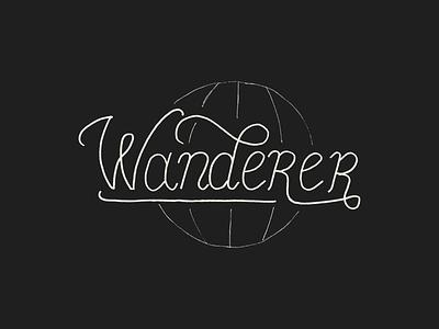 Wanderer travel wanderlust wanderer calligraphy script font script handmade typography type hand lettering lettering