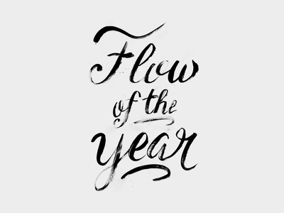 Flow of the year grime rap hip hop black script font script handmade calligraphy typography hand lettering type lettering