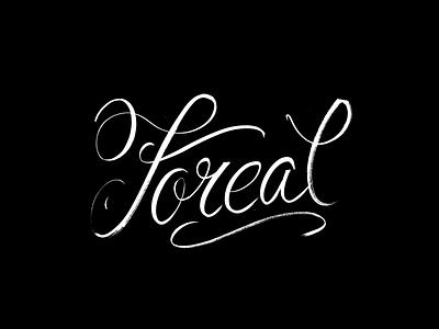 Foreal rap hip hop black script font script handmade calligraphy typography hand lettering type lettering