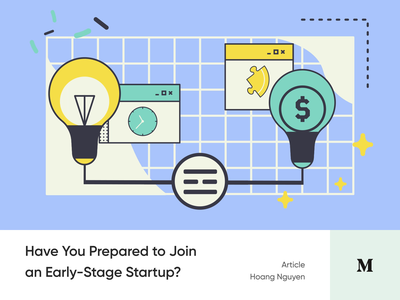 #Article 3 - Have You Prepared to Join an Early-Stage Startup? read equity startup article medium blog