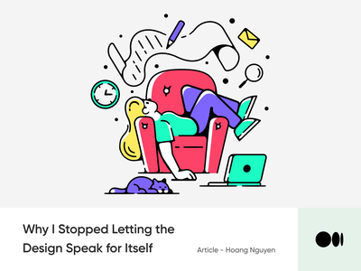 #10 Why I Stopped Letting the Design Speak for Itself illustration mindset storytelling creativity design story blog medium article