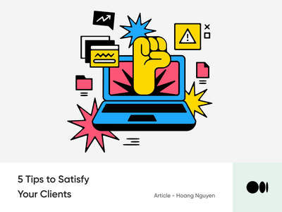 #12 5 Tips to satisfy your clients illustrations mindset story satisfy blog medium design client tips