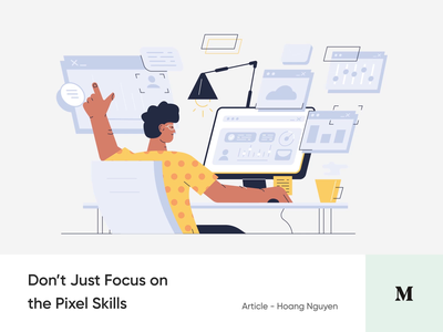 #13 Dont Just Focus on the Pixel Skills animation article blog medium story skills pixel softskill mindset illustration