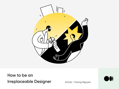 #16 How to be an Irreplaceable Designer growth tips animation illustration irreplaceable designer story medium blog