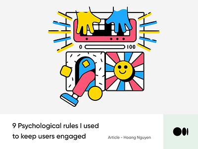 #17 9 Psychological rules I used to keep users engaged animation ui ux design medium story blog illustration emotion rules psychology tips