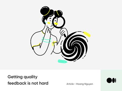 #20 Getting quality feedback is not hard animation illustration story blog medium creativity design ux ui feedback tips