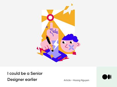 #22 I could be a Senior Designer earlier illustration university story blog medium knowledge learn school creativity product design senior