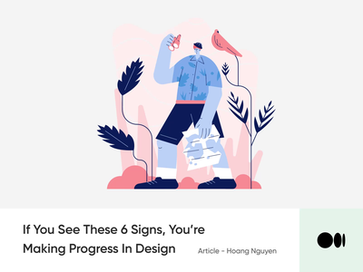 #24 If You See These 6 Signs, You're Making Progress In Design animation illustration story medium blog creativitiy design tips