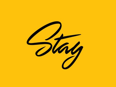 "LETTERING ""STAY"" business hype type typographic calligraphy logo typo poster design art script lettering brushpen script pen  ink brush lettering hand lettering typogaphy lettering graphic design"