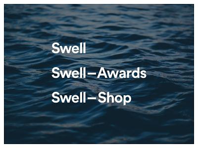 Swell logotype revised + sub-brands brand logo logotype wordmark branding web new-zealand auckland ocean swell design