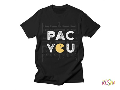 "T-Shirt ""PAC YOU"" pac you graphic design illustration typography arcade game pacman"