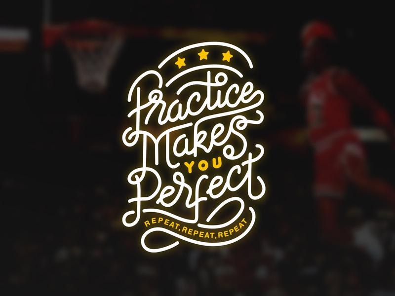 Practice Makes You Perfect design shirt design jordan calligraffity calligraphy practice text art