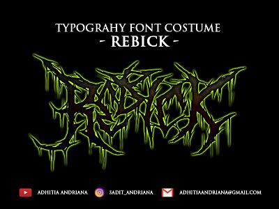 Rebick jangart typography logo horror illustraion font gore death metal concept costume band merch illustration deathmetal artwork fonts font design drawing design