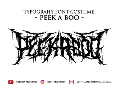 Peek A Boo illustrator branding font gore typography drawings typeface logo illustraion concept horror jangart costume artwork illustration fonts deathmetal drawing font design design