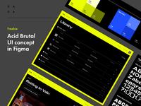 Freebie. Acid Brutal UI Concept in Figma