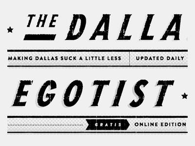 The Dallas Egotist