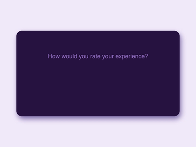 User Feedback – How Would You Rate Your Experience?