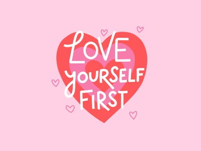 Love Yourself First hearts handlettering self love valentines day procreate illustration lettering happy love