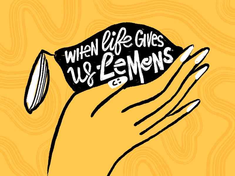 When Life Gives Us Lemons hand lettering lemon procreate hand lettering illustration
