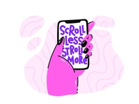 Scroll Less Stroll More