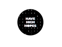 Have High Hopes Typography