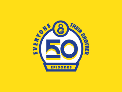 50th Episode of Everyone & Their Brother Podcast gold blue podcast 50 anniversary vector illustration branding logo