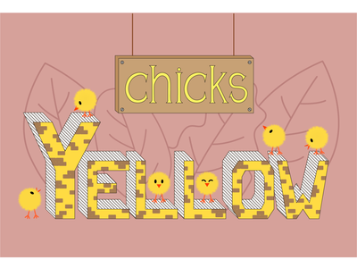 Yellow chiks