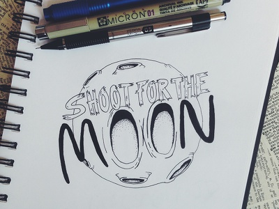 Shoot For The Moon lettering hand lettering design moon space micron pen penandink