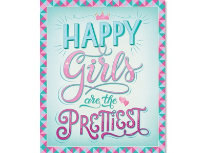 Handlettering: Happy Girls are the Prettiest