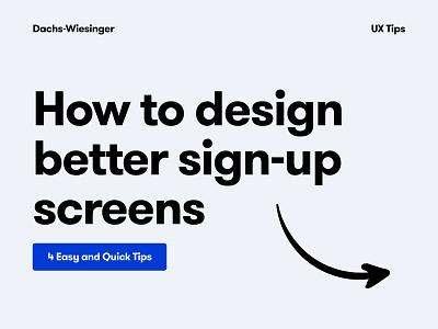 UX Tips - Design better sign-ups onboarding screen onboarding signup sign in ui sign up form sign up design system branding application app design app design ux ui