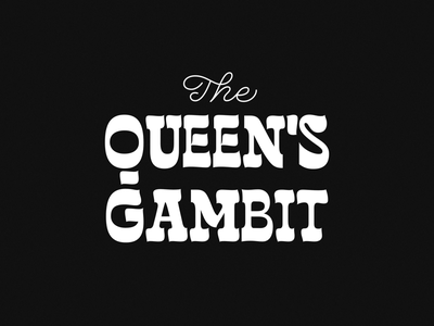 The Queen's Gambit Title typography type handlettering lettering graphic design minimal netflix chess chess playing vector the queens gambit