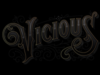 Vicious Victorian Lettering Study