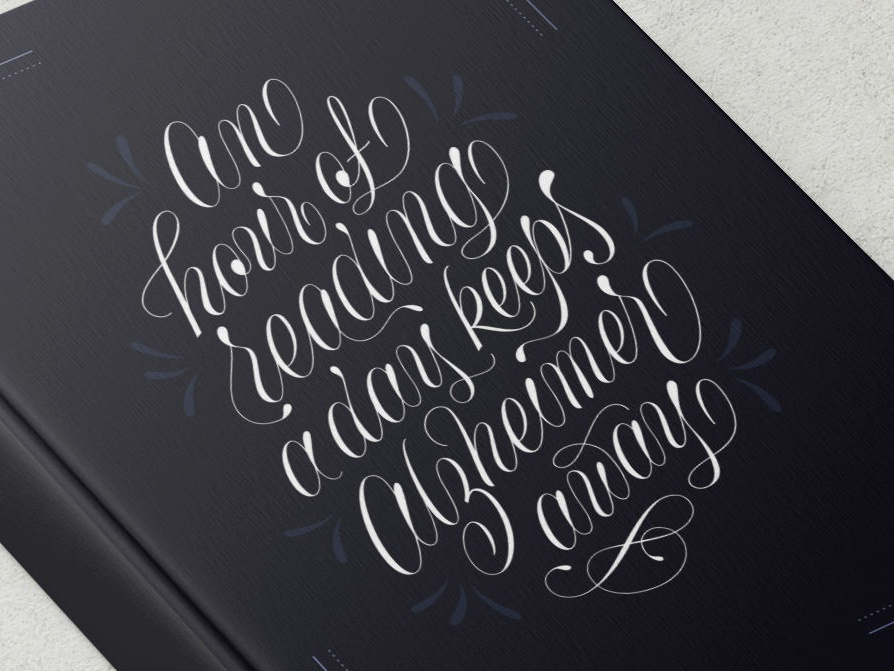 An hour of reading a day keeps Alzheimers away script lettering illustration script hand-lettering handlettering typography type lettering