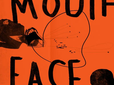 MOUTH FACE