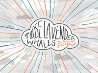 Those Lavender Whales Album Art