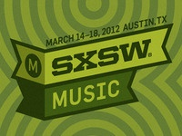 South by Southwest 2012 Music