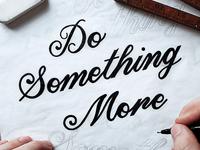 Do Something More