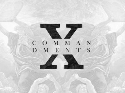 X Commandments Sermon Series Art