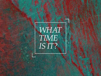 What Time Is It Sermon Series Art