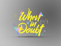 When In Doubt Option Sermon Series Art