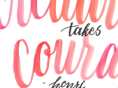Creativity Takes Courage - Matisse lettering watercolor brush pen calligraphy brush lettering hand lettering