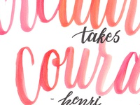 Creativity Takes Courage - Matisse