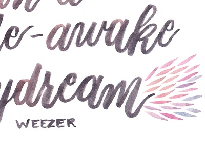 Wide Awake Daydream quote illustration watercolor modern calligraphy calligraphy brush calligraphy hand lettering brush lettering